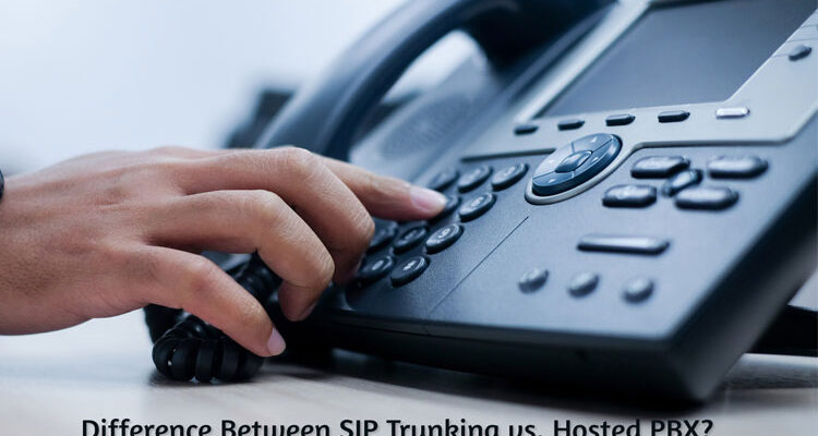 Difference-Between-SIP-Trunking-vs.-Hosted-PBX