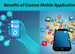 benefits-of-custom-mobile-application-development